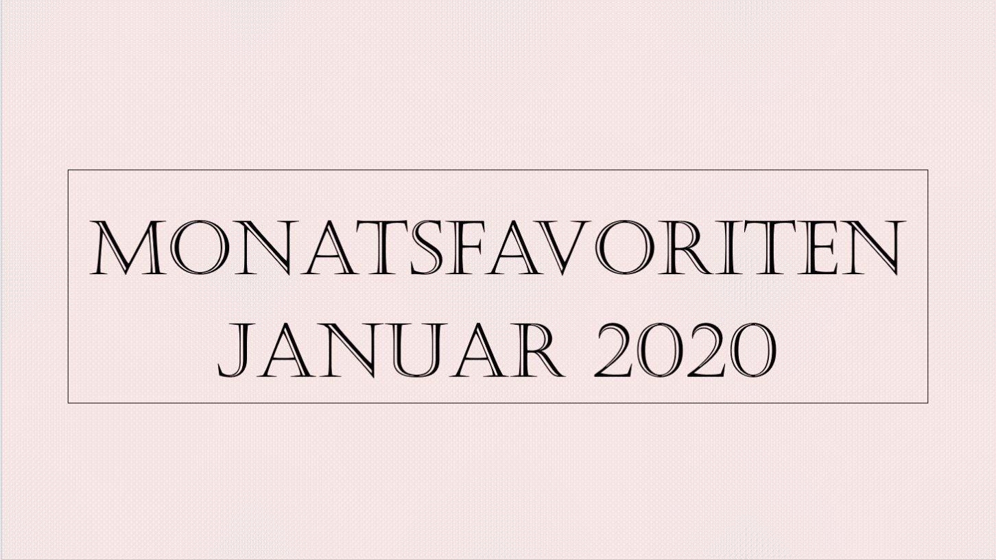 Monatsfavoriten Januar 2020